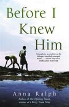 Before I Knew Him 0091795583 Book Cover