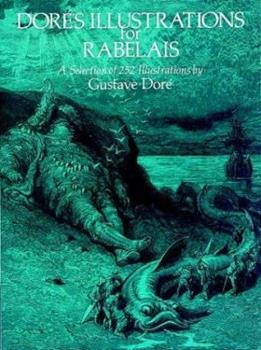 Dore's Illustrations for Rabelais 0486236560 Book Cover