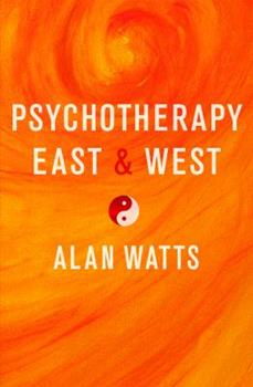 Psychotherapy East and West 0394716094 Book Cover