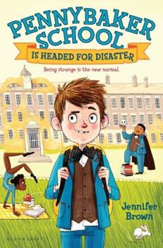 Pennybaker School Is Headed for Disaster 1681191741 Book Cover