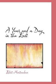 Paperback A Year and a Day in the East Book