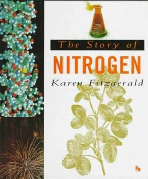 The Story of Nitrogen (First Book) 0531202488 Book Cover