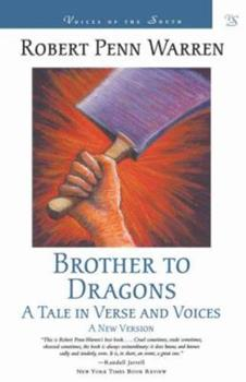 Brother to Dragons: A Tale in Verse and Voices: A New Version 0394505514 Book Cover