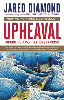 Upheaval: Turning Points for Nations in Crisis 0316409138 Book Cover