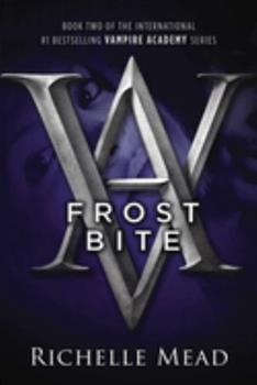 Paperback Frostbite: A Vampire Academy Novel Book