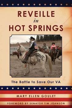 Paperback Reveille in Hot Springs: The Battle to Save Our VA Book