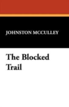 Paperback The Blocked Trail Book