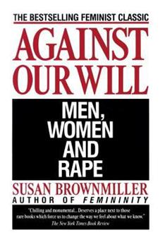 Against Our Will: Men, Women and Rape 055320338X Book Cover