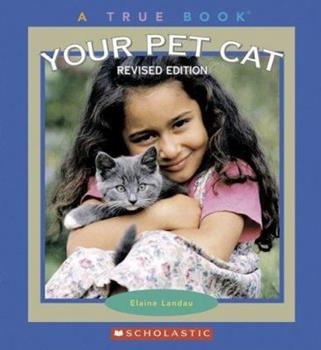 Your Pet Cat (True Books) - Book  of the True Books About Pets