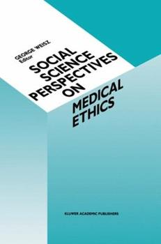 Paperback Social Science Perspectives on Medical Ethics Book