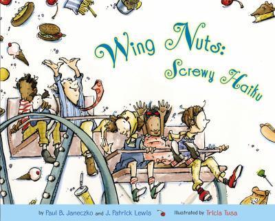 Wing Nuts: Screwy Haiku 0316607312 Book Cover