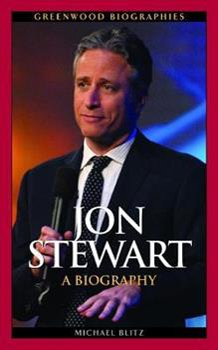 Jon Stewart: A Biography - Book  of the Greenwood Biographies