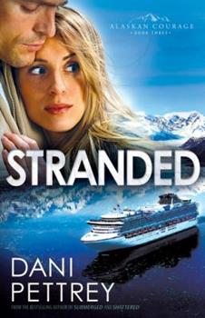 Stranded - Book #3 of the Alaskan Courage