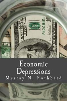 Economic Depressions: Causes and Cures 1933550503 Book Cover