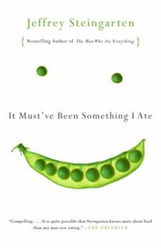 Paperback It Must've Been Something I Ate : The Return of the Man Who Ate Everything Book