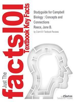 Paperback Studyguide for Campbell Biology: Concepts and Connections by Reece, Jane B., ISBN 9780133909043 Book
