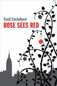 Rose Sees Red 0545060796 Book Cover