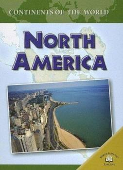 North America - Book  of the Continents of the World