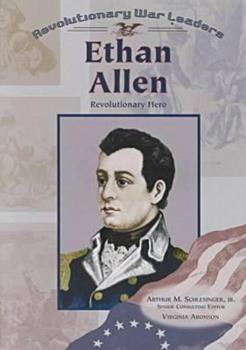 Ethan Allen: Revolutionary Hero (Revolutionary War Leaders) 0791061329 Book Cover