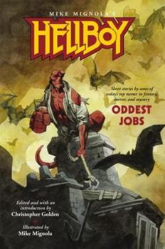 Hellboy: Oddest Jobs - Book  of the Hellboy Novels
