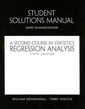 Student Solutions Manual Regression Analysis: A Second Course in Statistics 0130415995 Book Cover