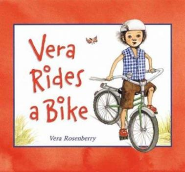 Hardcover Vera Rides a Bike Book