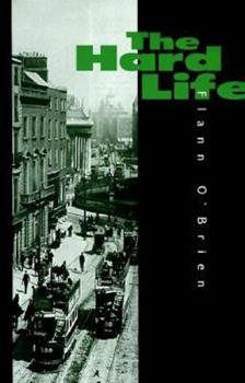 The Hard Life: An Exegesis of Squalor 1564781410 Book Cover