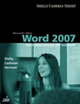 Paperback Microsoft Office Word 2007: Introductory Concepts and Techniques (Available Titles Skills Assessment Manager (SAM) - Office 2007) Book