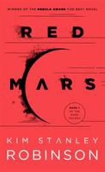 Red Mars - Book #1 of the Mars Trilogy