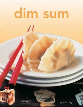 Dim Sum: [Chinese Cookbook, 54 Recipes] 0804847479 Book Cover