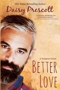 Better Love - Book #4 of the Wingmen