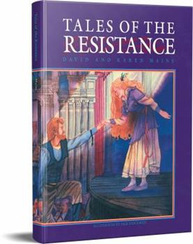Tales of the Resistance (Kingdom Tales) 0781432871 Book Cover