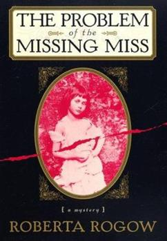 The Problem of the Missing Miss 0312185537 Book Cover