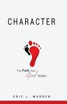 Paperback Character The Path that God Walks Book