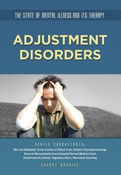Adjustment Disorders - Book  of the State of Mental Illness and Its Therapy