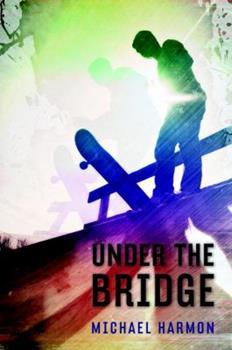 Under the Bridge 0375866469 Book Cover