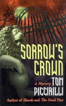 Sorrow's Crown (Felicity Grove Mysteries) - Book #2 of the Felicity Grove