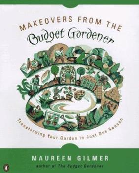 Makeovers from the Budget Gardener: Transforming Your Garden in Just One Season 014026003X Book Cover