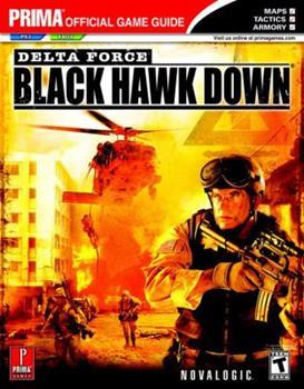 Paperback Delta Force: Black Hawk Down (Prima Official Game Guide) Book