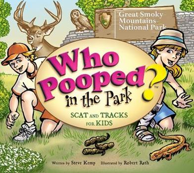 Who Pooped in the Park? Great Smoky Mountains National Park - Book  of the Who Pooped in the Park?