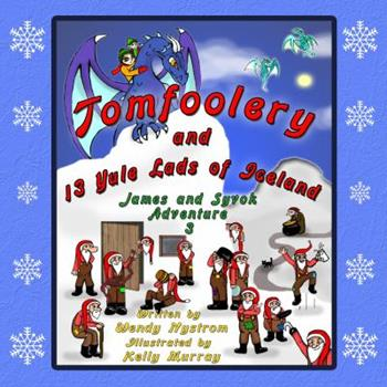Paperback Tomfoolery and 13 Yule Lads of Iceland Book