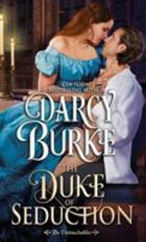 The Duke of Seduction - Book #10 of the Untouchables