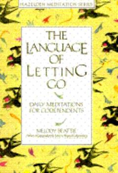 Paperback The Language of Letting Go : Daily Meditations for Codependents Book