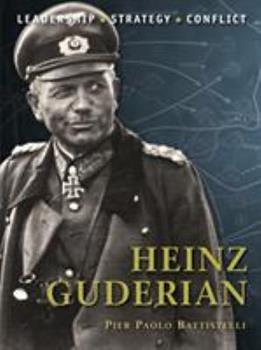 Heinz Guderian - Book #13 of the Command