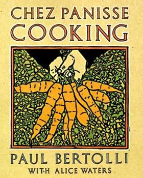 Chez Panisse Cooking 0679755357 Book Cover