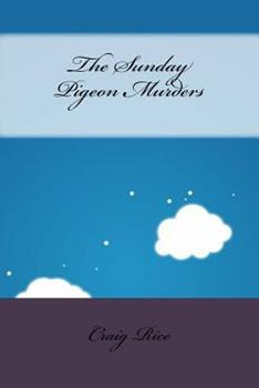 The Sunday Pigeon Murders 1534913831 Book Cover