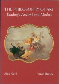 Paperback The Philosophy of Art: Readings Ancient and Modern Book
