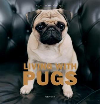 Living with Pugs 0789313995 Book Cover