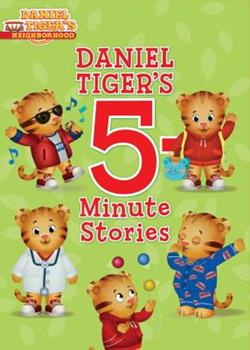 Daniel Tiger's 5-Minute Stories - Book  of the 5-Minute Stories