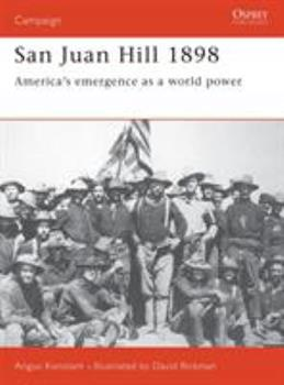 San Juan, 1898: Roosevelts Rough Riders (Osprey Military) - Book #57 of the Osprey Campaign